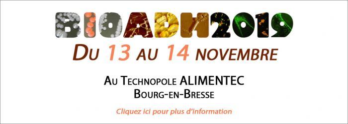 Le colloque bioadhésion se déroulera le 13 et 14 novembre 2019 à Bourg-en-Bresse sur le site d´Alimentec.